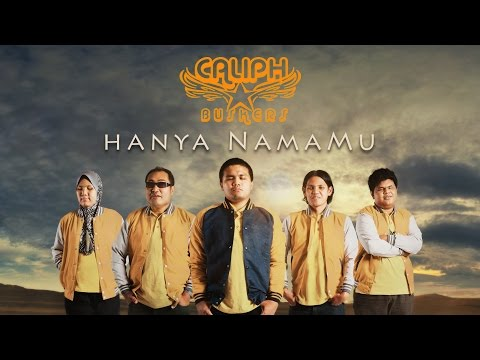''Hanya NamaMu'' - Caliph Buskers (Official MV)