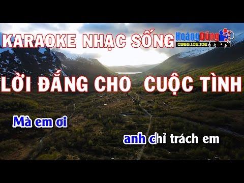 Karaoke Nhạc Sống - Lời Đắng Cho Cuộc Tình - Beat chất lượng cao