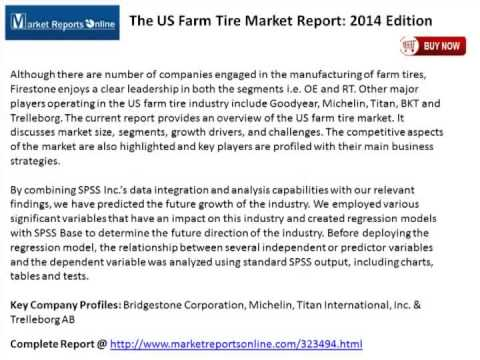 The US Farm Tire Market Report: 2014 Edition