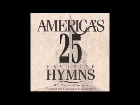 America's 25 Favorite Hymns -  Parte 1