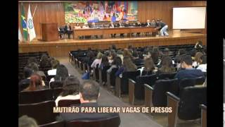 Mutirão vai agilizar a situação legal dos presos temporários do CERESP Gameleira