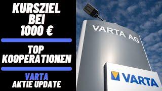 Varta aktie update!🚀varta news!💰jetzt einsteigen?🚀kursziel bei 1000 €! top kooperationen!