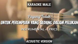 Untuk Perempuan Yang Sedang Dalam Pelukan - Payung Teduh   Ruang Acoustic Karaoke   Male