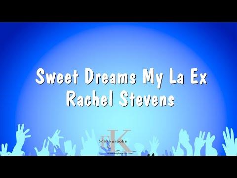 Sweet Dreams My La Ex - Rachel Stevens (Karaoke Version)