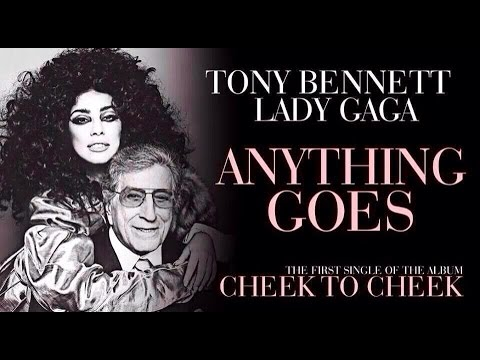 TONY BENNETT/ LADY GAGA ANYTHING GOES AUDIO (REACTION)