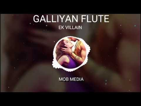 GALLIYAN Sad BGM From Ek Villain | Galliyan Flute Version