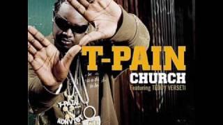 T-Pain - Church + Lyrics