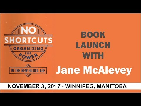 Jane McAlevey - No Shortcuts: Organizing for Power in the New Gilded Age