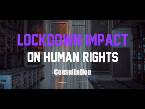 Lockdown Impact on Human Rights - Consultation