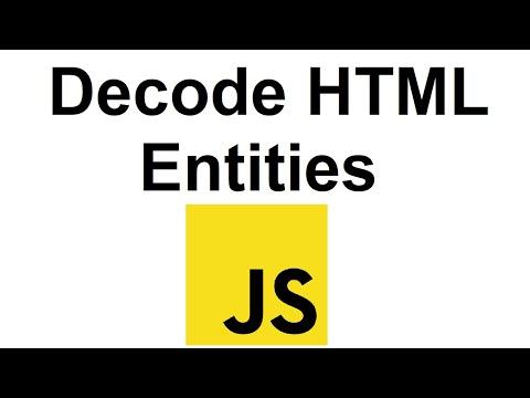Decode HTML Entities Using Javascript   Decode HTML Entities JS