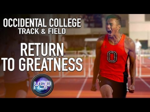 ||Return to Greatness|| Occidental College Track & Field