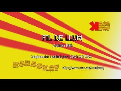 Fil de llum - ANDREU RIFÉ - Karaoke en català - KARAOKAT