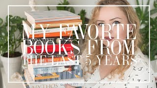 My Favorite Books From The Last 5 Years | The Book Castle | 2019