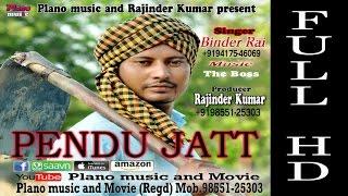 Pendu Jatt | Binder Rai | The Boss | Latest Punjabi Songs Fu Hd 2019 | New Brand Official Hits song