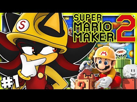 Shadow Plays Super Mario Maker 2 Part 1 - ULTIMATE BUILDER!!