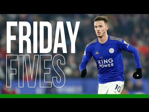 James Maddison | Friday Fives | 2019/20