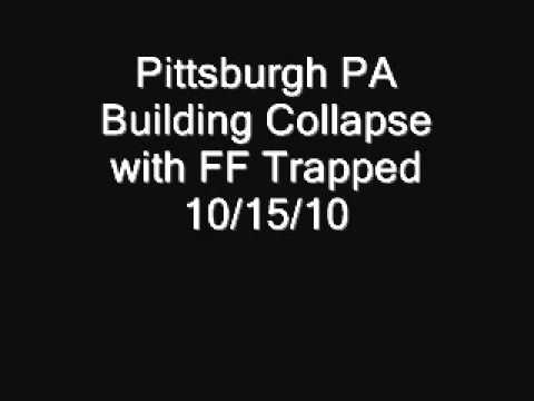 Pittsburgh PA Collapse with Firefighters Trapped 10/15/10