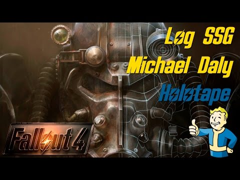 Fallout 4 - Log SSG Michael Daly