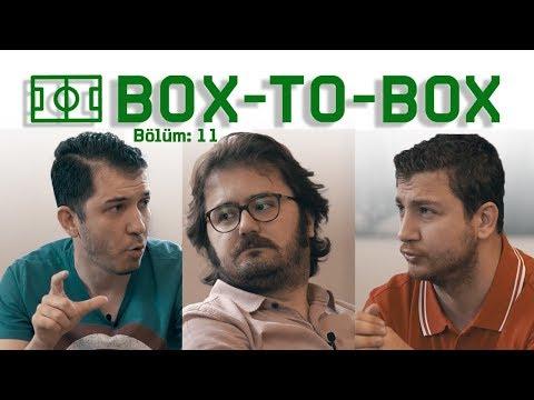Raul mu, Torres mi?, Çağlar Söyüncü, İlk Futbol Kahramanları, Timo Werner | Box-To-Box #11