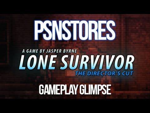 Gameplay Glimpse: Lone Survivor - The Director