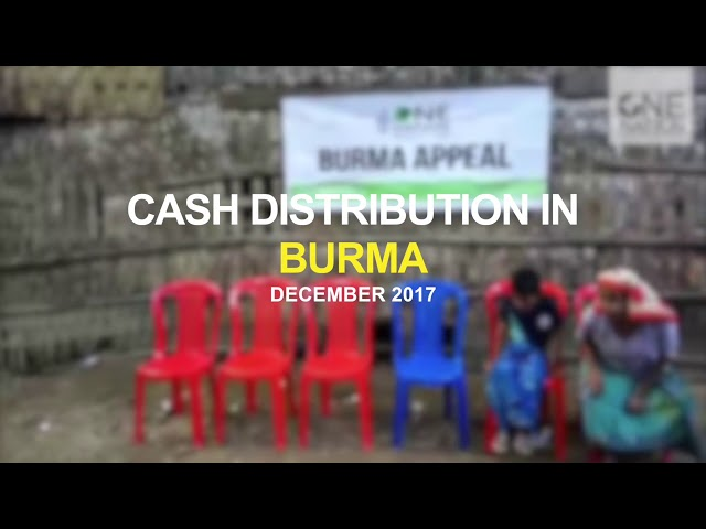 Food & Cash Given to the Displaced Families in Burma (Rohingya) - December 2017