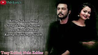 Khuda Bhi Jab Tumhe (Lyrics)Song   Tony kakkar, Neha Kakkar   Yhb Lyrics