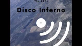 Disco Inferno - The 5 EPs - The Atheist