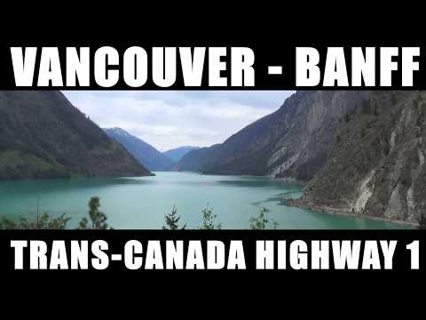 Route Vancouver- Banff / Trans-Canada Highway 1 [ Live Trip Voyages #38 ] Road trip Canada