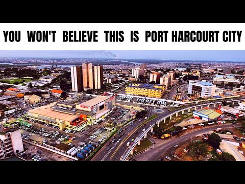 Port Harcourt City Will Blow Your Mind