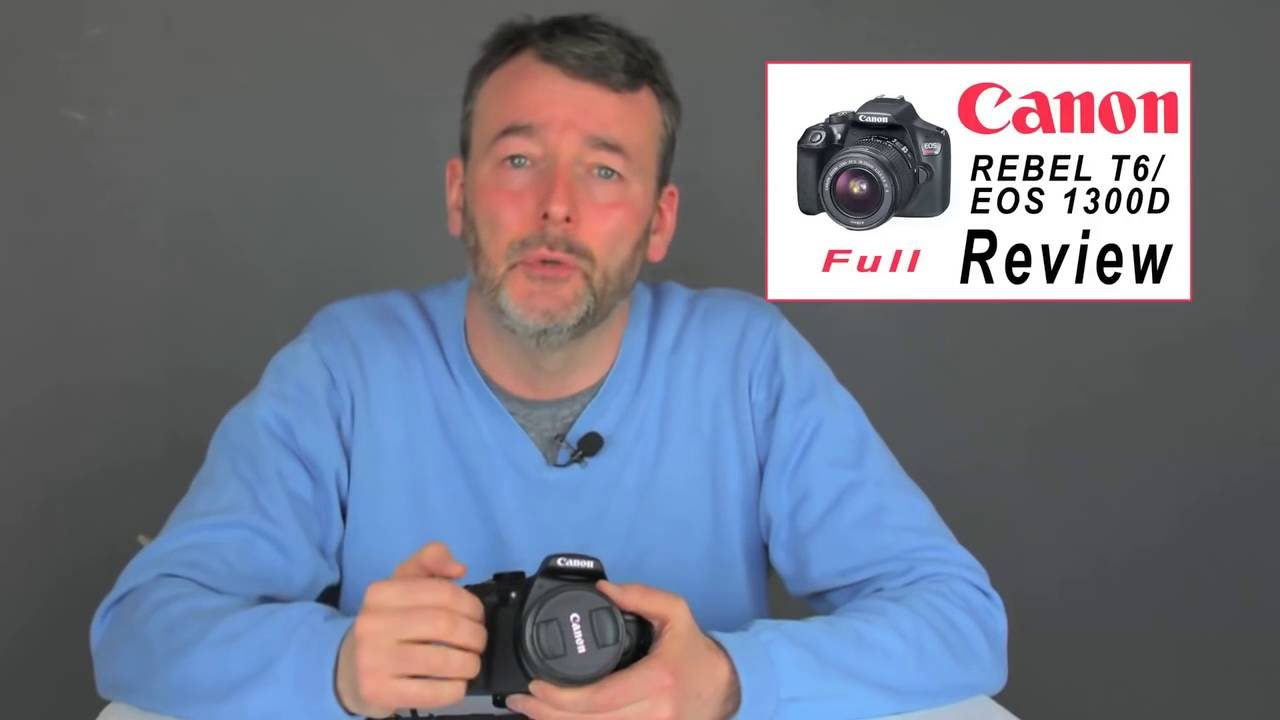 Best Canon 1300d Review Review Of The Canon Eos Rebel T6 Dslr Camera Youtube Youtube