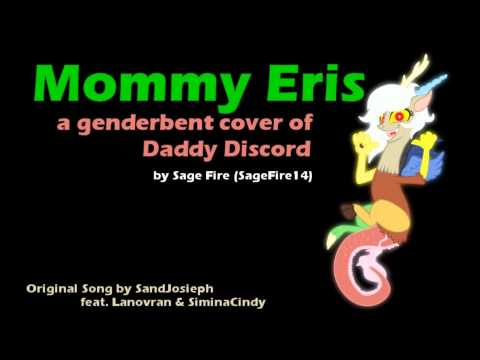 Mommy Eris - Daddy Discord cover by SageFire14