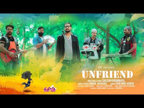 ചങ്ങാതി നന്നായാൽ കണ്ണാടി വേണ്ട   Unfriend  Saleem kurumbayil Anwer Vatakara fahad Kochin Logic Media