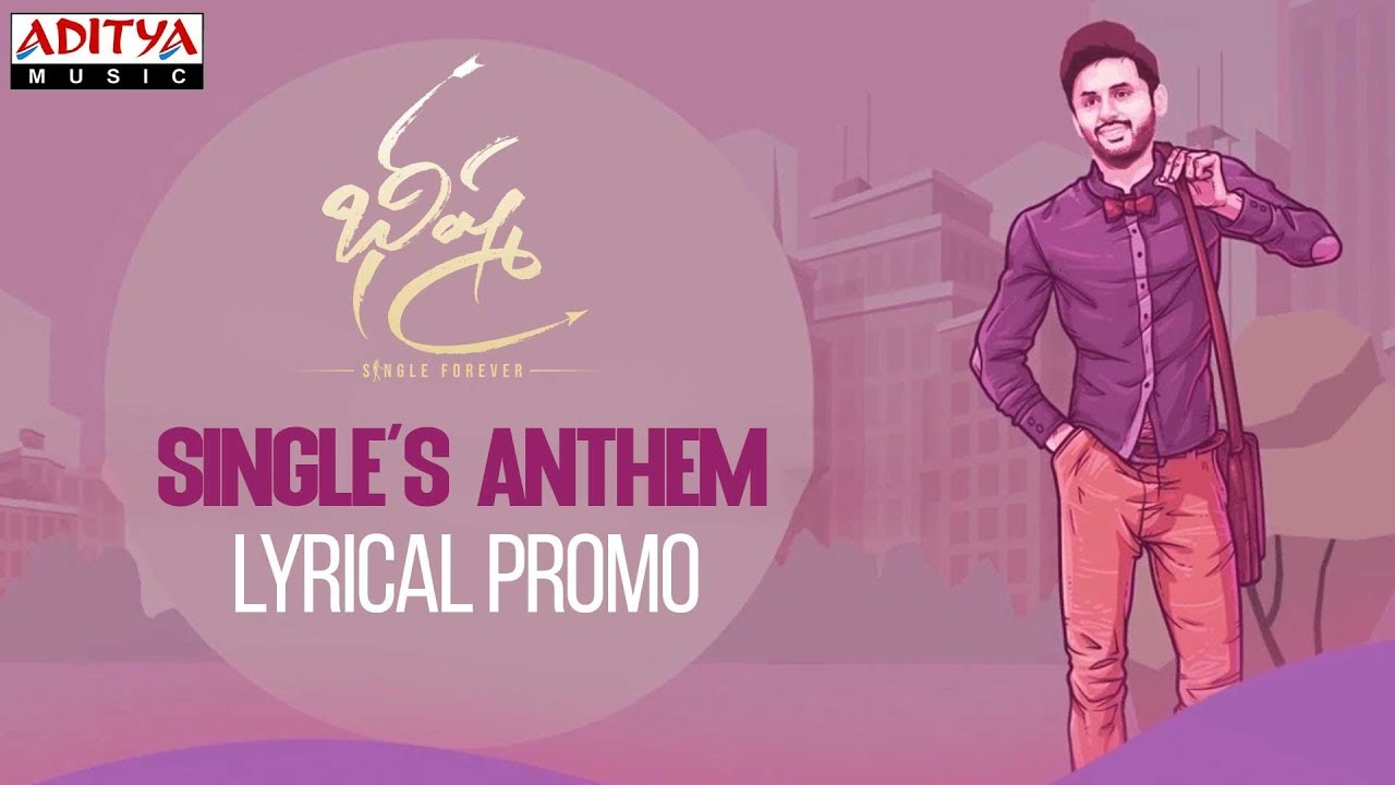 Singlesanthem Lyrical Promo Bheeshma Movie Telugu Audio Songs Tollywood Xappie