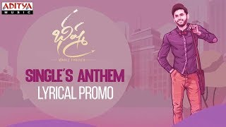 #SinglesAnthem Lyrical Promo | Bheeshma | Nithiin, Rashmika| Venky Kudumula | Mahati Swara Sagar