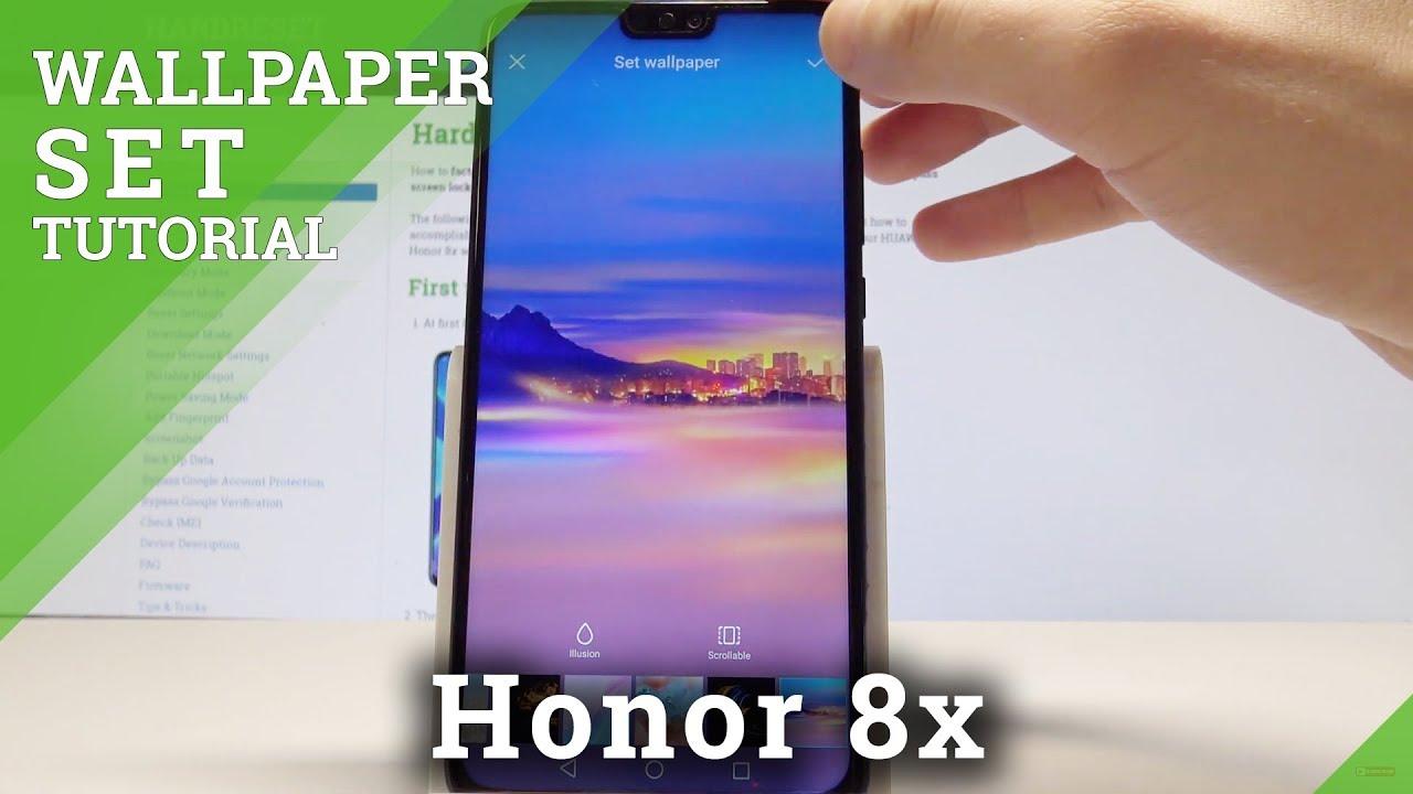 How To Change Honor 8x Wallpaper Set Up Home Screen Lock Screen Wallpaper