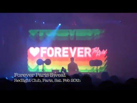 Forever Paris Sweat @ Redlight Club, Paris, Feb 20th 2016