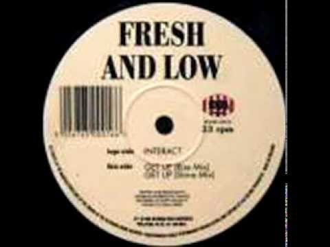 Fresh & Low - Interact