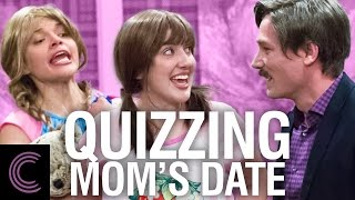 Quizzing Mom's Date. Dating can be awkward enough, right? But then add the extra discomfort of being quizzed before the date even begins. ...and THEN add ...