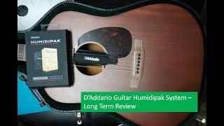 D'Addario Humidipak 2-way Guitar Humidification System - Long Term Review