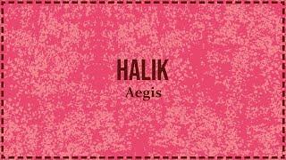 Halik - Aegis [Lyric Video]