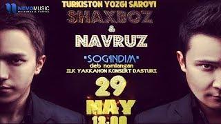 """Shaxboz & Navruz -""""Sog"""