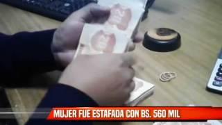 MUJER FUE ESTAFADA CON BS 560 MIL