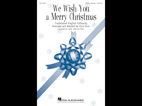 We Wish You a Merry Christmas (SATB) - Arranged by Kirby Shaw