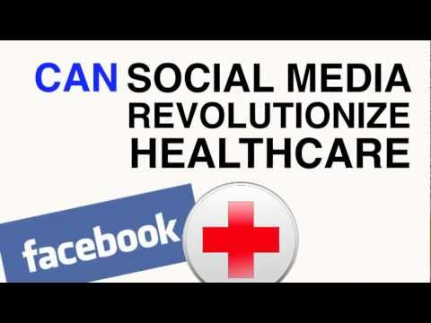 Can Social Media Revolutionize Health Care