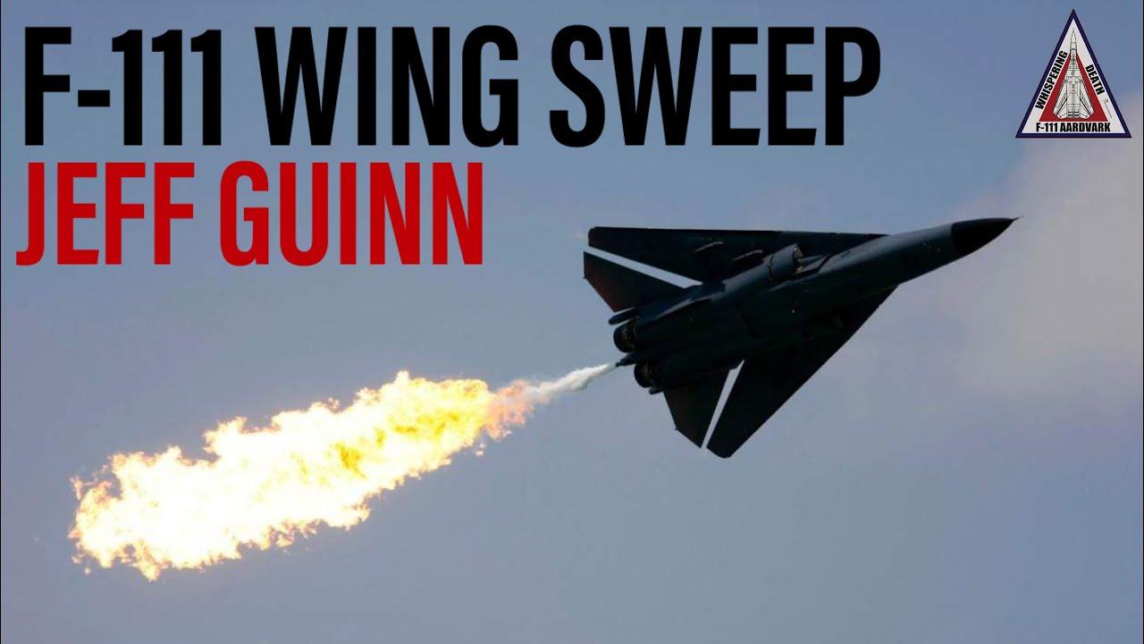 F-111 Wing Sweep | Jeff Guinn