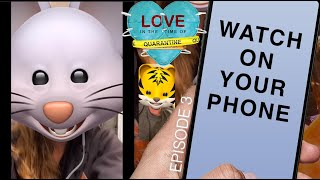 Ep 3 - Meeting Face to FaceTime | Love In The Time of Quarantine (web series)