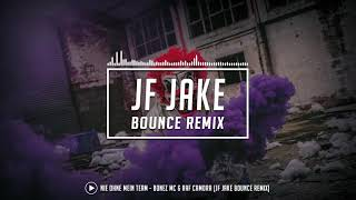 Nie Ohne Mein Team - Bonez MC & Raf Camora (JF Jake Bounce Remix)