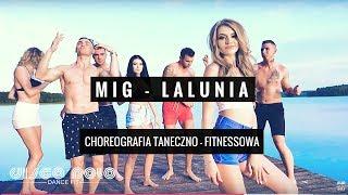 MIG - LALUNIA | Zatańcz Oficjalny Układ Choreograficzy - Disco Polo Dance Fit  - Nowości 2018
