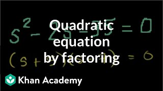 Solving a quadratic equation by factoring | Algebra II | Khan Academy thumbnail