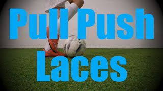 pull push laces static ball control drills soccer coerver training for u6 u7